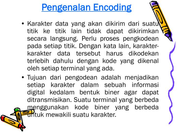 Pengenalan Encoding