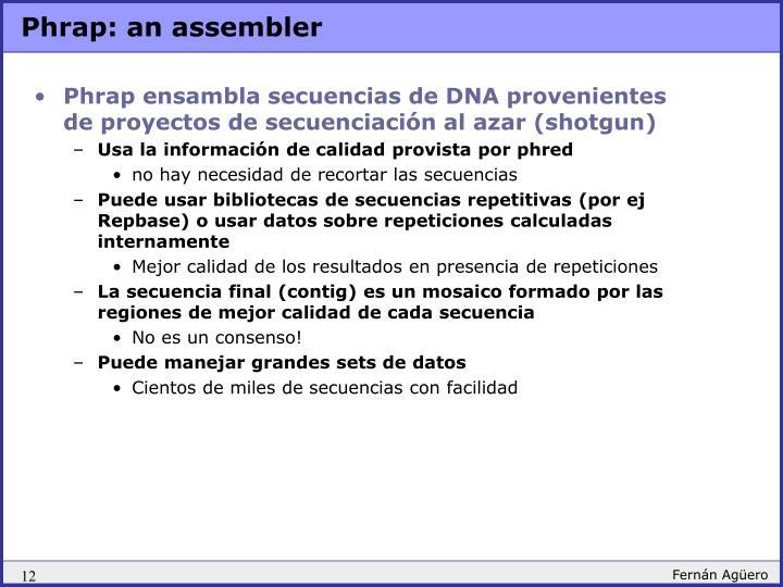 Phrap: an assembler