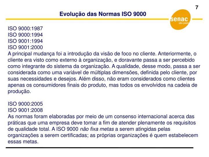 Evolução das Normas ISO 9000