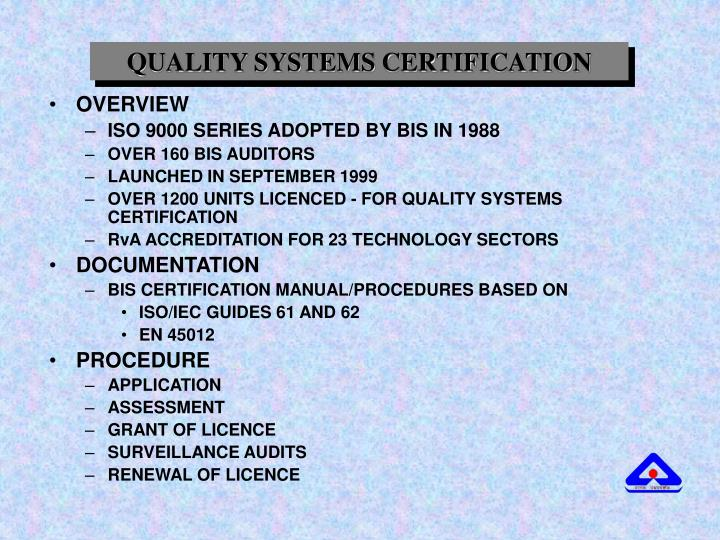 QUALITY SYSTEMS CERTIFICATION