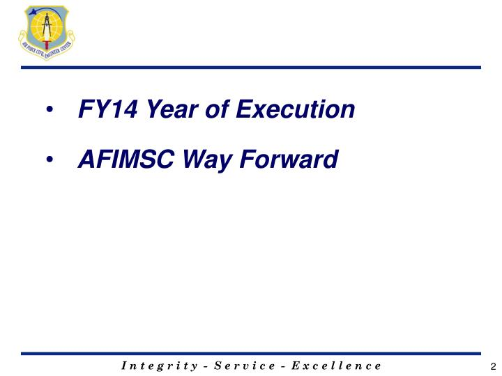FY14 Year of Execution