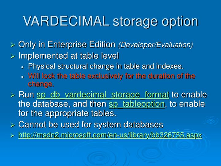 VARDECIMAL storage option