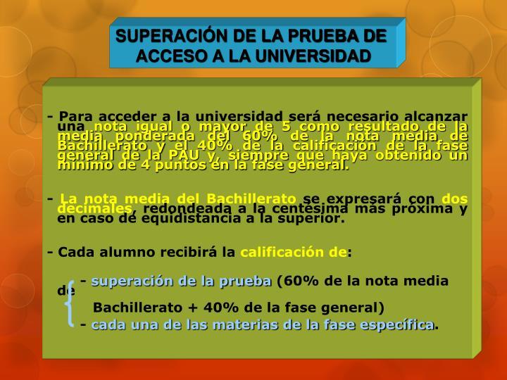 SUPERACIÓN DE LA PRUEBA DE