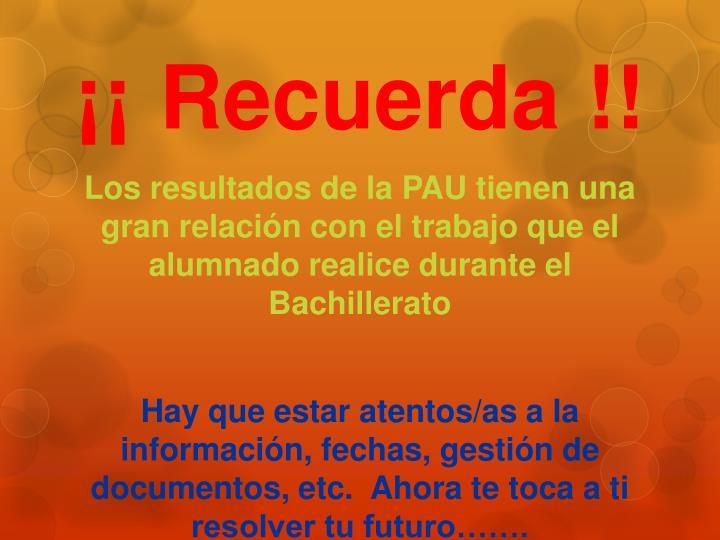 ¡¡ Recuerda !!