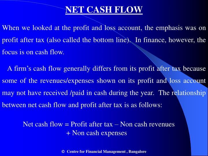 NET CASH FLOW