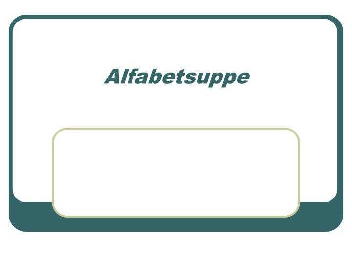 Alfabetsuppe