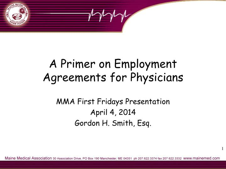 a primer on employment agreements for physicians n.
