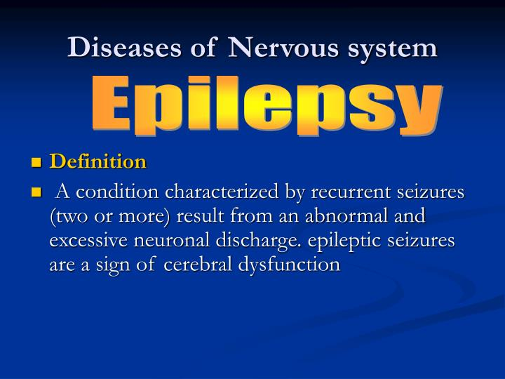 Diseases of nervous system