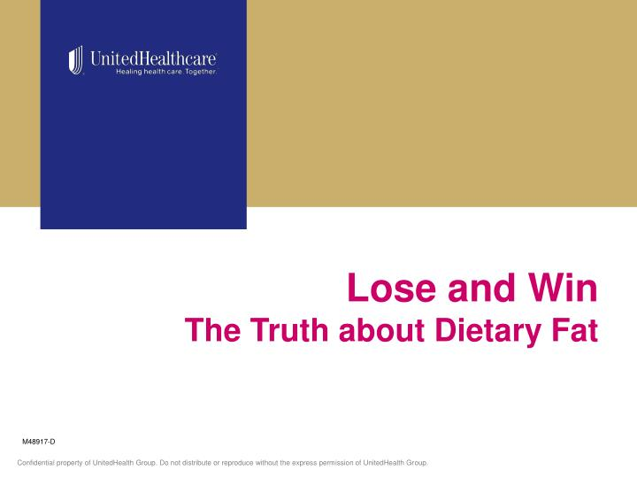 lose and win the truth about dietary fat