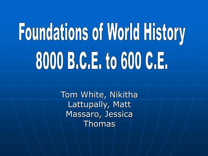 Foundations of World History