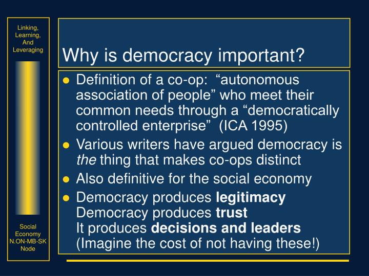 Why is democracy important?