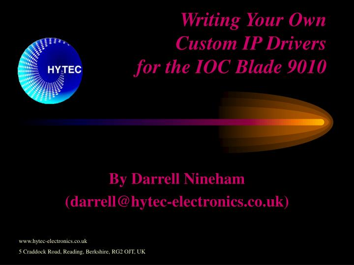 writing your own custom ip drivers for the ioc blade 9010 n.