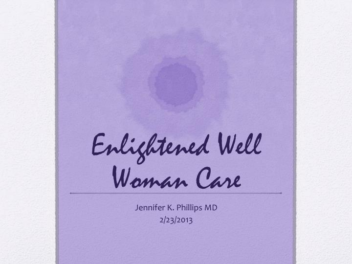 enlightened well woman care n.