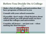 before you decide on a college