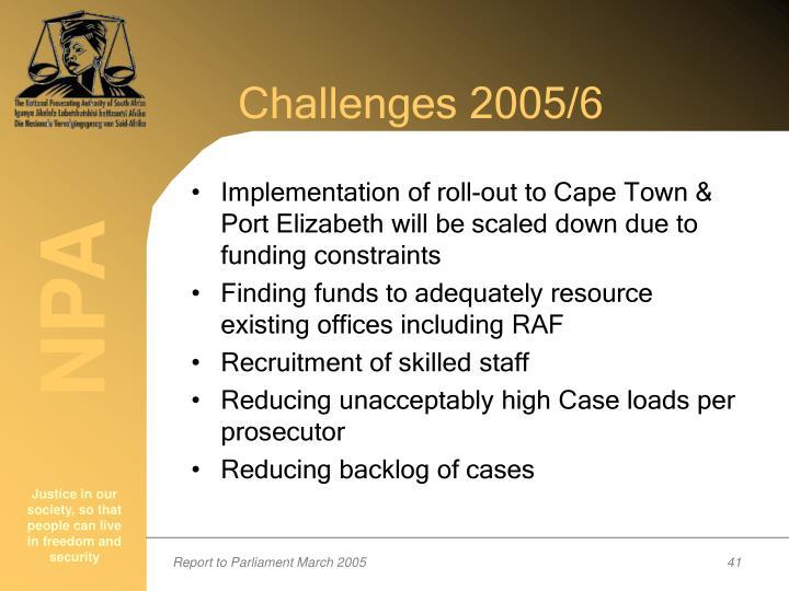 Challenges 2005/6