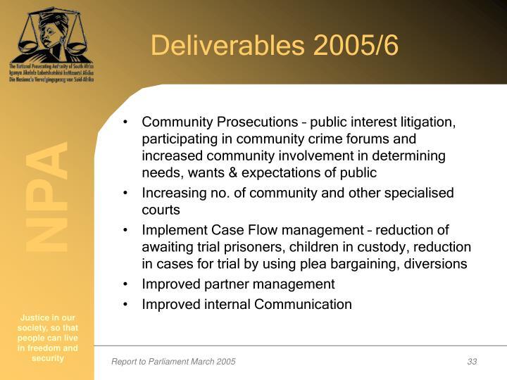 Deliverables 2005/6