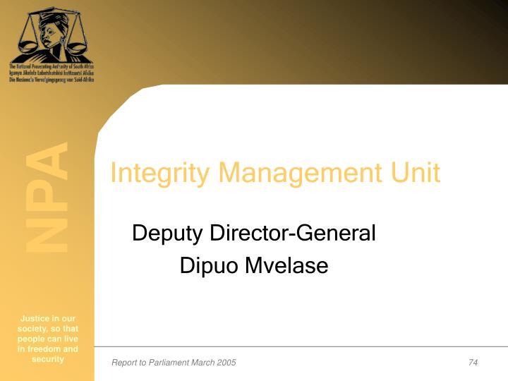 Integrity Management Unit