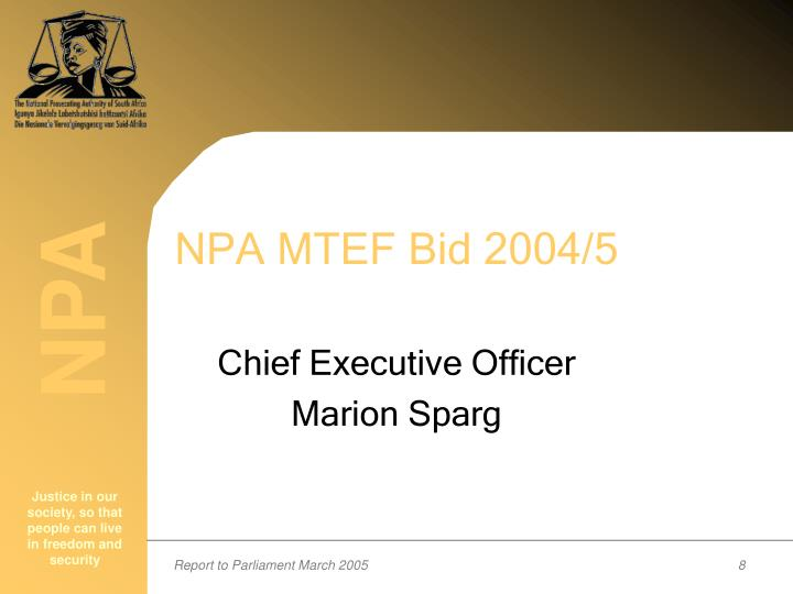 NPA MTEF Bid 2004/5