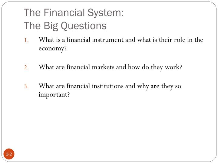 The financial system the big questions