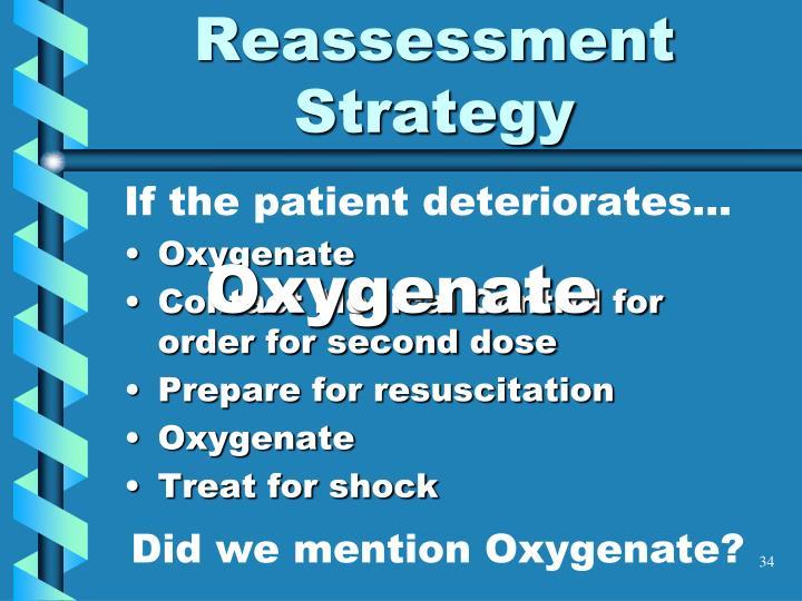 If the patient deteriorates...