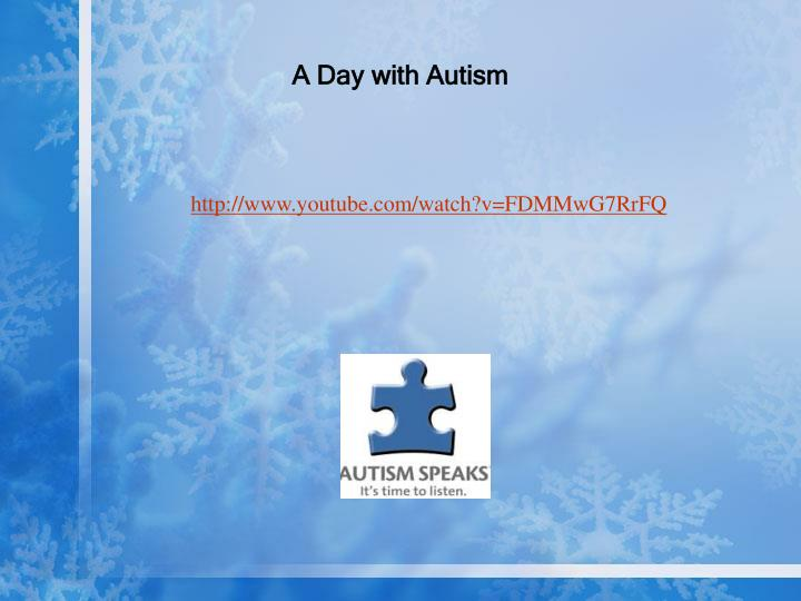 A Day with Autism