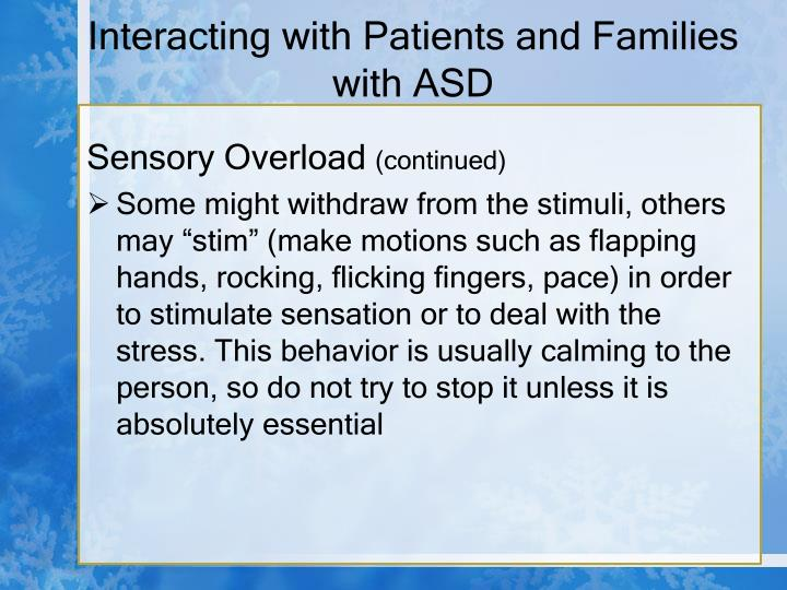 Interacting with Patients and Families with ASD