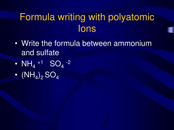 Formula writing with polyatomic  Ions