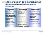 tercerizaci n como alternativa razones por las cuales las empresas tercerizan
