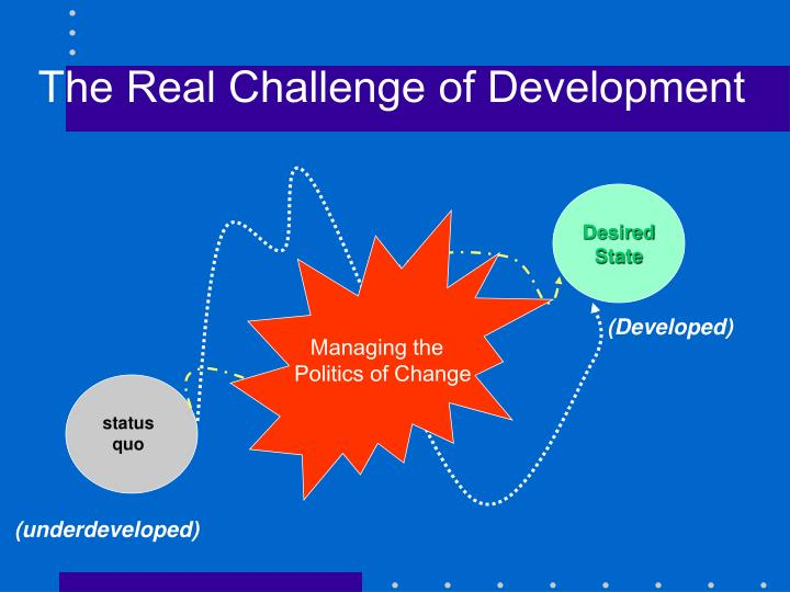 The Real Challenge of Development