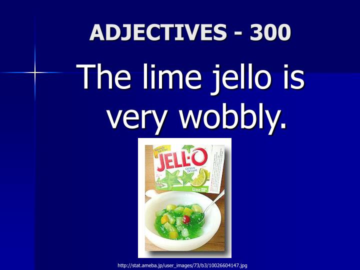ADJECTIVES - 300