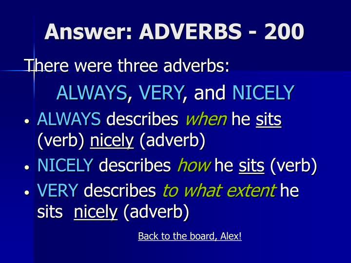 Answer: ADVERBS - 200