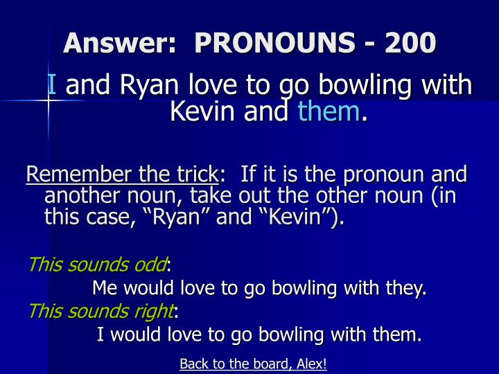 Answer:  PRONOUNS - 200