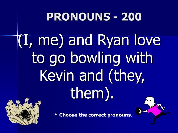 PRONOUNS - 200
