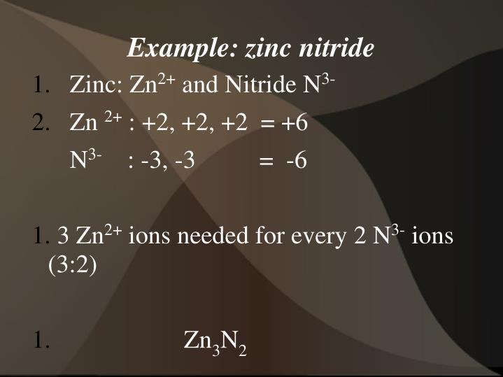 Example: zinc nitride