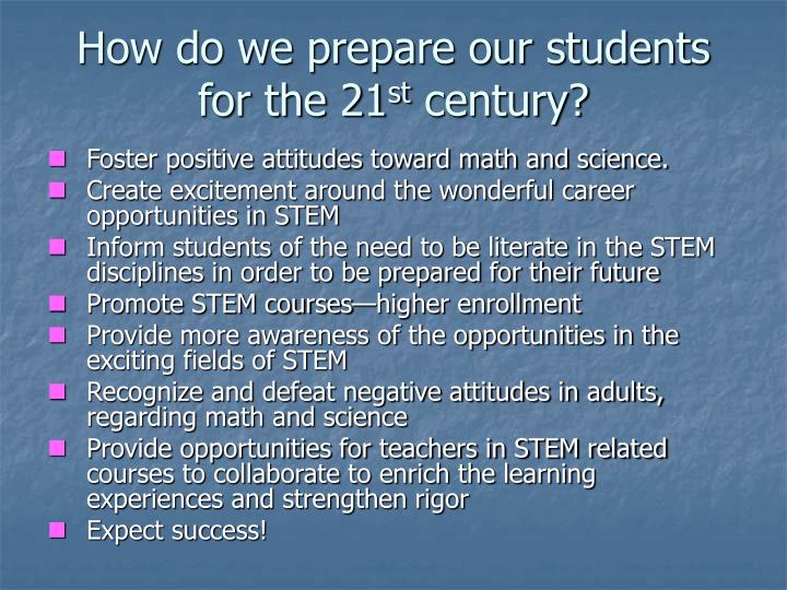 How do we prepare our students for the 21