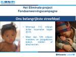 het eliminate project fondsenwervingscampagne