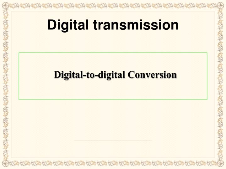 digital transmission n.