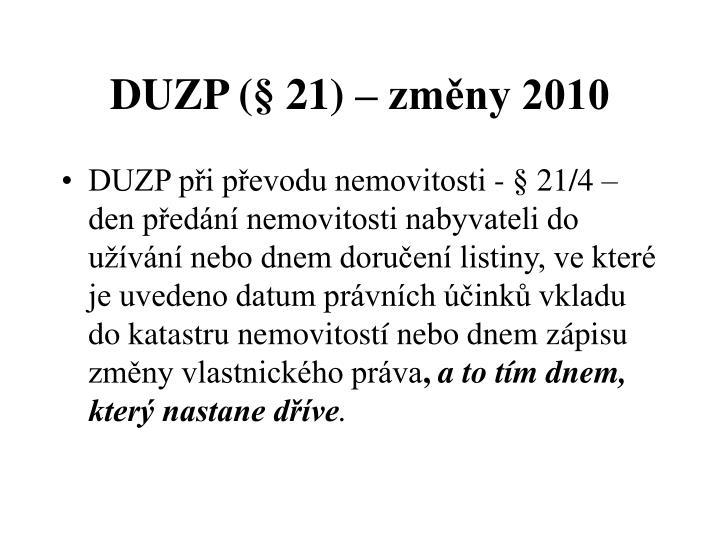DUZP (§ 21) – změny 2010
