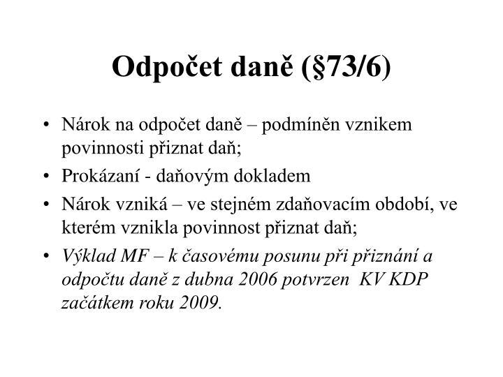 Odpočet daně (§73/6)