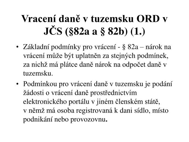 Vracení daně v tuzemsku ORD v JČS (§82a a § 82b) (1.)