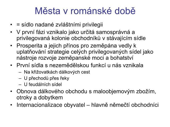 Města v románské době