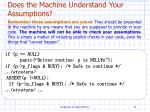 does the machine understand your assumptions