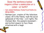 does the sentence below require either a semicolon or a colon or both1