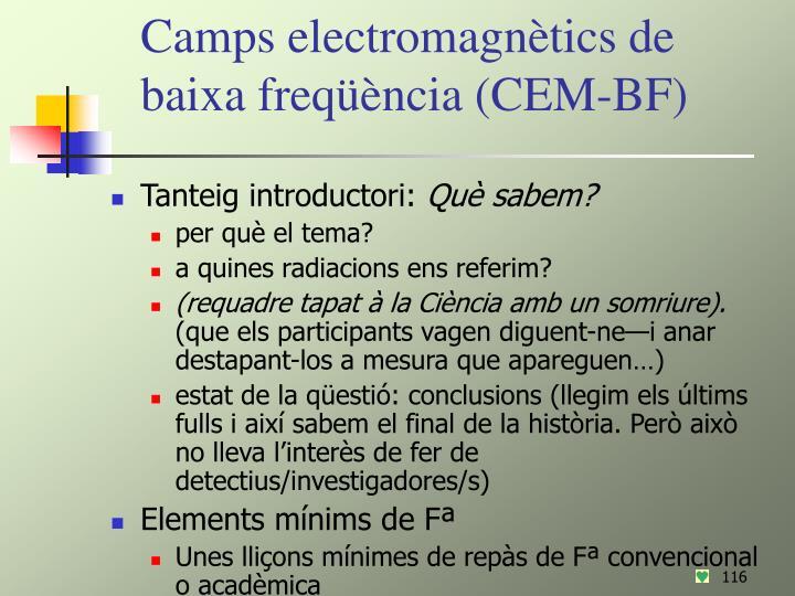 Camps electromagnètics de baixa freqüència (CEM-BF)