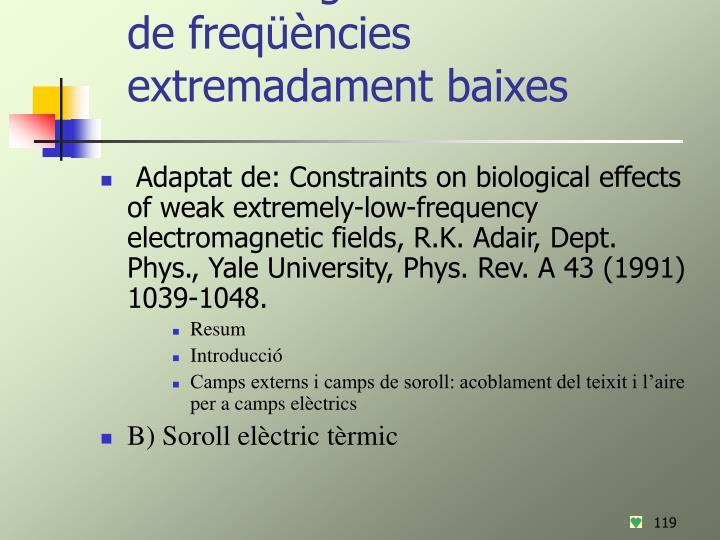 Cotes als efectes biològics dels camps electromagnètics dèbils i de freqüències extremadament baixes