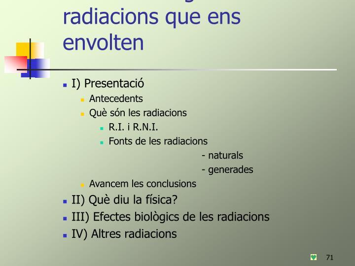 Efectes biològics de les radiacions que ens envolten