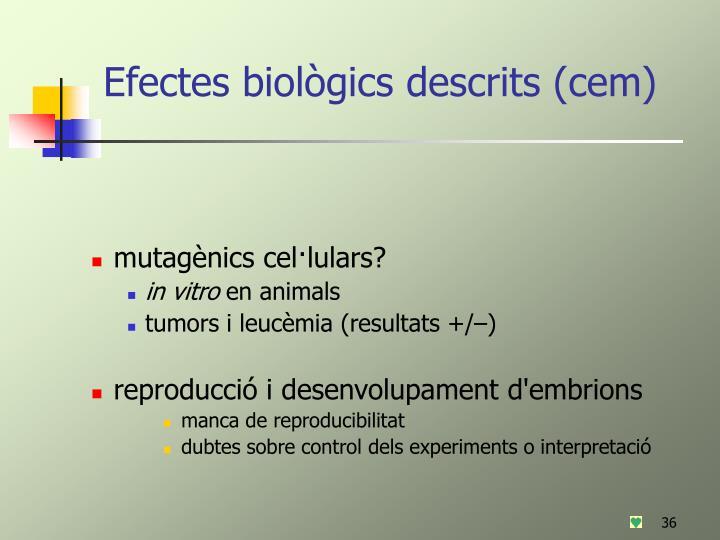 Efectes biològics descrits