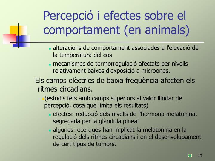 Percepció i efectes sobre el comportament