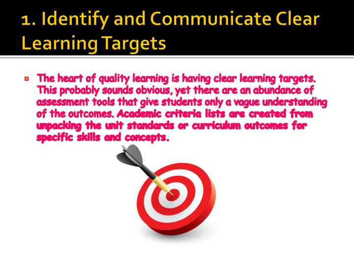 1 identify and communicate clear learning targets