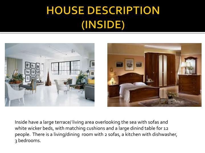 House description inside